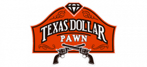 Texas Dollar Pawn